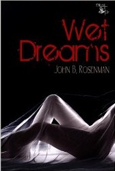 Wet Dreams – My Darkest Erotic Horror Story