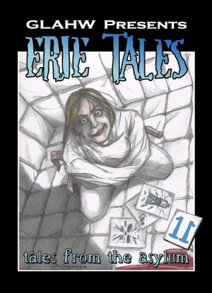 Erie Tales 11: Tales From The Asylum (2018)